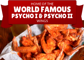 World Famous Psycho I & Psycho II wings